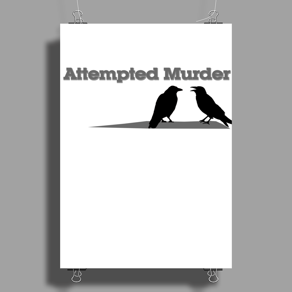 Attempted Murder Poster Print (Portrait)