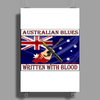 Australian Blues, Written With Blood Poster Print (Portrait)
