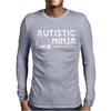 Autistic Ninja Mens Long Sleeve T-Shirt