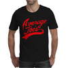 Average Joes Mens T-Shirt