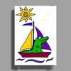 Awesome Funny Alligator on Colorful Sailboat Poster Print (Portrait)