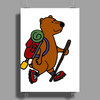 Awesome Funny Brown Bear Hiker Poster Print (Portrait)