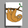 Awesome Funny Funky Sloth Cartoon Poster Print (Portrait)