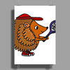 Awesome Funny Hedgehog with Tennis Racket Poster Print (Portrait)