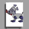 Awesome Funny Robot Dog Poster Print (Portrait)