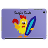 Awesome Funny Rooster Surfer Dude Cartoon Tablet