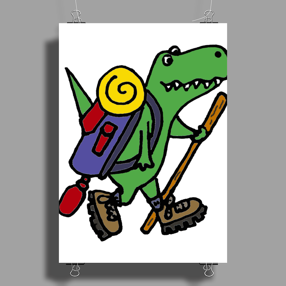 Awesome Funny T-Rex Dinosaur is Hiking Poster Print (Portrait)