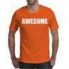 AWESOME Mens T-Shirt