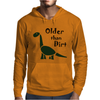 Awesome Older than Dirt Old Age Cartoon Mens Hoodie