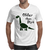 Awesome Older than Dirt Old Age Cartoon Mens T-Shirt