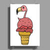 Awesome Pink Flamingo in Ice Cream Cone Poster Print (Portrait)