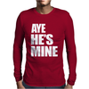 AyeHe's Mine Mens Long Sleeve T-Shirt