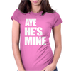 AyeHe's Mine Womens Fitted T-Shirt