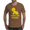 Baby On Board ! Mens T-Shirt