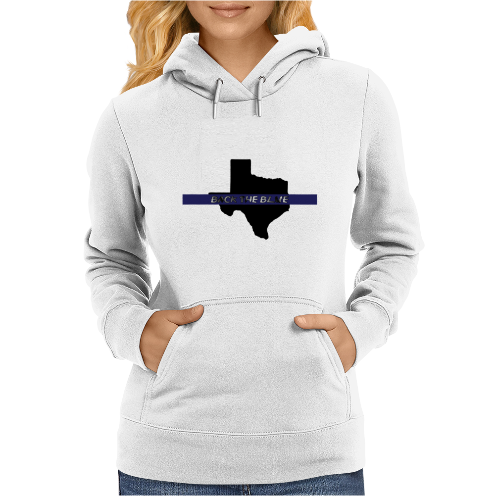 Back the Blue Texas. Womens Hoodie