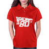 Back to the 80's, Funny Retro Womens Polo