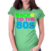 BACK TO THE 80s Womens Fitted T-Shirt