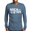 Back To The Gym Mens Long Sleeve T-Shirt
