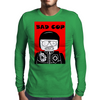 Bad Cop Mens Long Sleeve T-Shirt