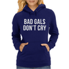 BAD GIRLS DONT CRY HALTER TOP CROP Womens Hoodie