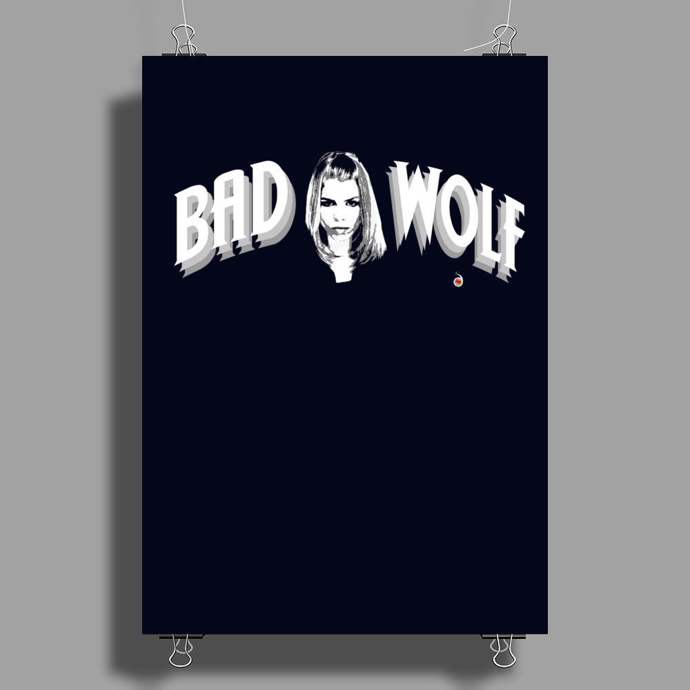 BAD WOLF ROSE TYLER Poster Print (Portrait)