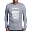 Badass Mechanic Mens Long Sleeve T-Shirt