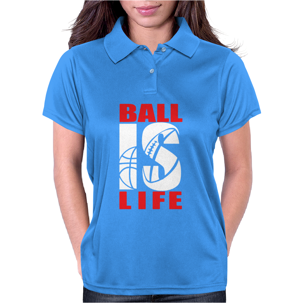 BALL IS LIFE FUNNY SPORTS Womens Polo