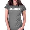 Ball Is Life Womens Fitted T-Shirt