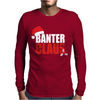 Banter Claus Funny Mens Long Sleeve T-Shirt