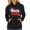 Banter Claus Funny Womens Hoodie