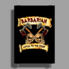 Barbarian    Loyal to the Tribe Poster Print (Portrait)