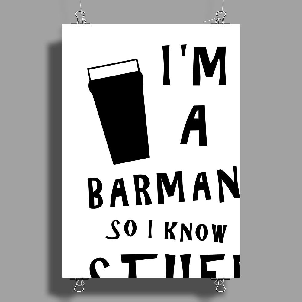 Barmen know stuff - blk Poster Print (Portrait)