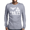 Bat Shit Crazy Mens Long Sleeve T-Shirt