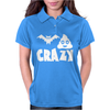 Bat Shit Crazy Womens Polo