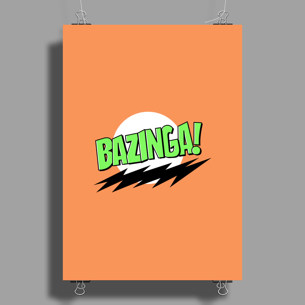 Bazinga - The Big Bang Theory Poster Print (Portrait)