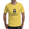 Be a good Christian and as faithful as you can be because God is just waiting for a chance to test Mens T-Shirt