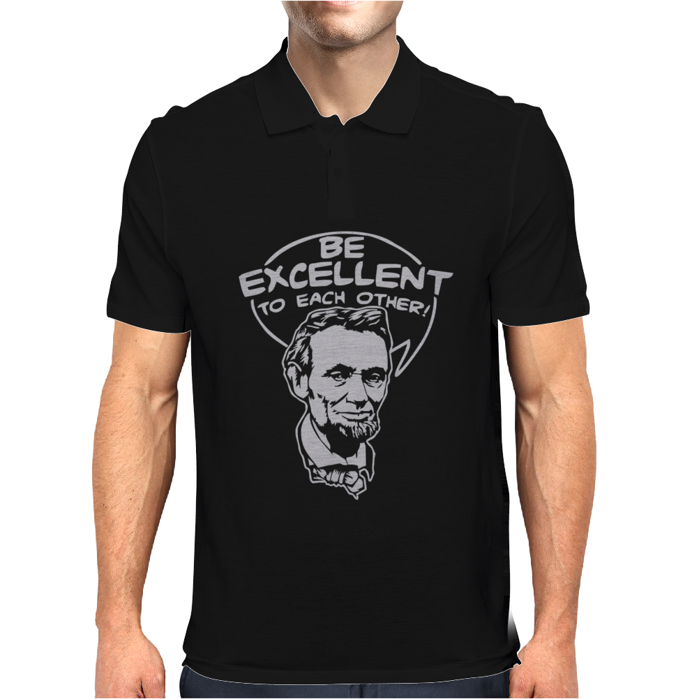 Be Excellent To Each Other Mens Polo