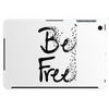 Be Free Tablet (horizontal)