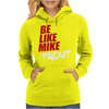 Be Like Mike Trout Womens Hoodie
