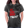 Be Like Mike Trout Womens Polo
