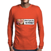 Be my Daddy! Mens Long Sleeve T-Shirt