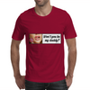 Be my Daddy! Mens T-Shirt