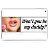 Be my Daddy! Tablet (horizontal)