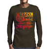 Be that Person Mens Long Sleeve T-Shirt