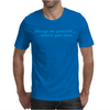 Be Yourself Mens T-Shirt