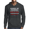Be Yourself Or Be Darth vader Mens Hoodie