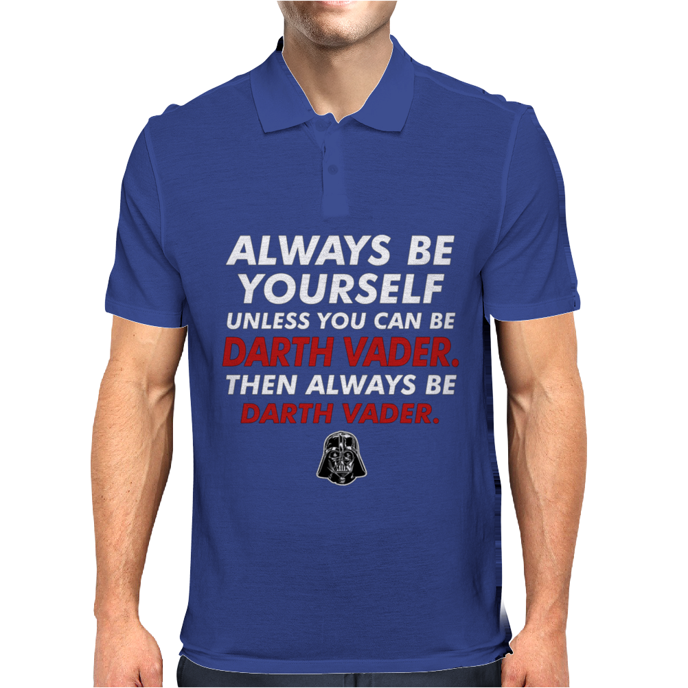 Be Yourself Or Be Darth vader Mens Polo