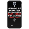 Be Yourself Or Be Darth vader Phone Case