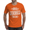 Be Yourself Unless You Can Be A Rock Star Mens T-Shirt