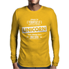 Be Yourself Unless You Can Be A Unicorn Mens Long Sleeve T-Shirt